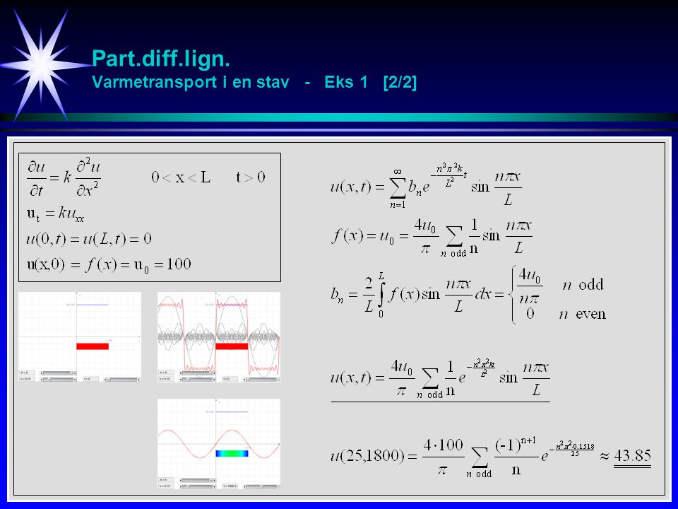 Part.diff.lign. Varmetransport i en stav - Eks 1 [2/2]